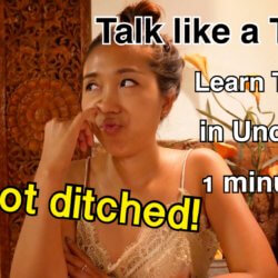 Talk Like a Thai : I Got Ditched!