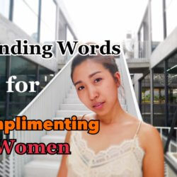 VIDEO: Trending Words for Complimenting Women